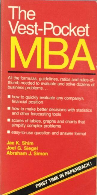 The Vest Pocket MBA by Jae K. Shim, Joel G. Siegel, Abraham J. Simon