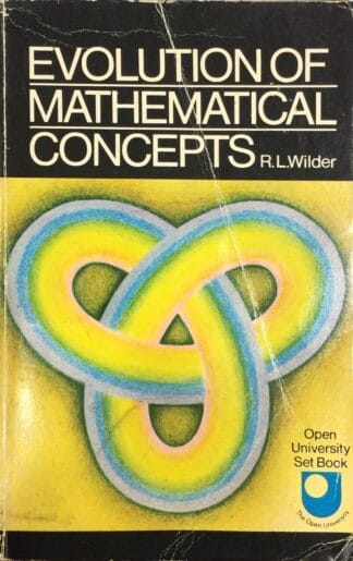 Evolution of Mathematical Concepts (1978) by R. L. Wilder