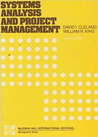 Systems Analysis and Project Management (1983) by David I. Cleland, William R. King