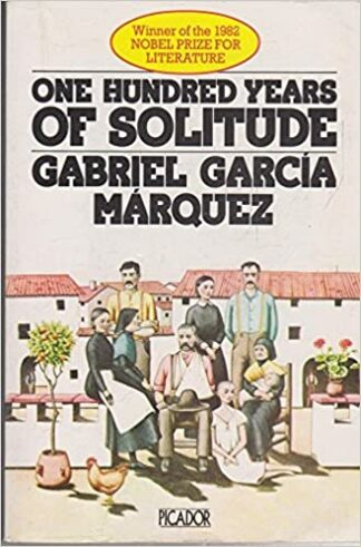 One Hundred Years of Solitude (1978) by Gabriel Garcia Marquez