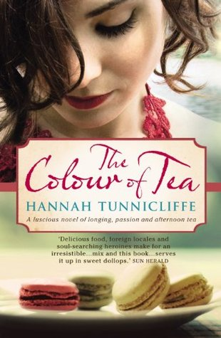 The Colour of Tea by Hannah Tunnicliffe