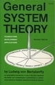 General System Theory: Foundations, Development, Applications by Ludwig Von Bertalanffy