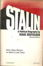 Stalin: A Political Biography (Second Edition) (1975) by Isaac Deutscher