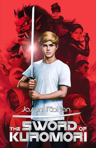 The Sword of Kuromori by Jason Rohan