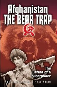 Afghanistan, The Bear Trap: The Defeat Of A Superpower by Mohammad Yousaf, Mark Adkin
