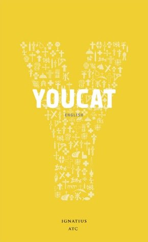 YOUCAT: Youth Catechism of the Catholic Church by YOUCAT Foundation