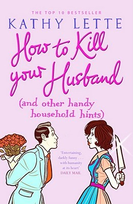 How to Kill Your Husband by Kathy Lette