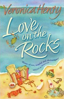 Love On The Rocks by Veronica Henry