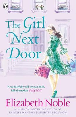 The Girl Next Door by Elizabeth Noble