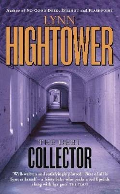 The Debt Collector by Lynn Hightower