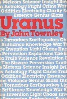 Uranus: Esoteric & Mundane (1976) by John Townley