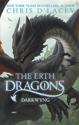 The Erth Dragons: Dark Wyng (Book 2) by Chris D'Lacey