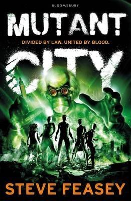 Mutant City by Steve Feasey