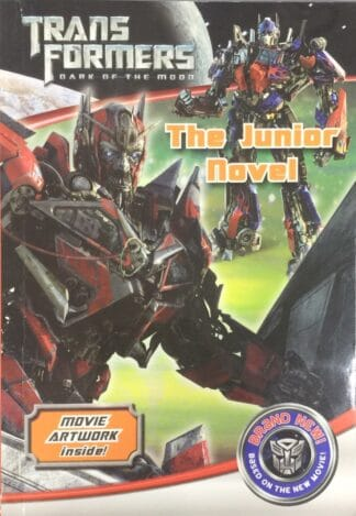 Transformers Dark of the Moon: The Junior Novel by Michael Kelly