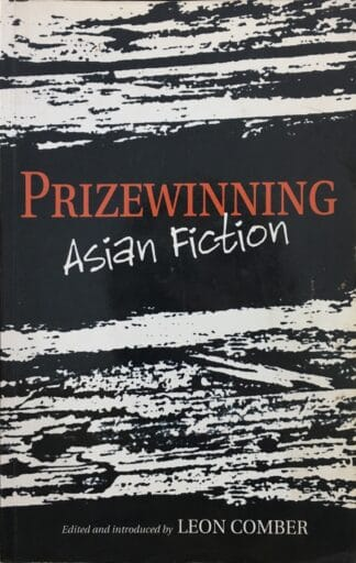 Prize-winning Asian Fiction by Leon Comber (ed.)