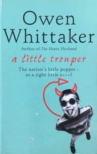 A Little Trouper by Owen Whittaker