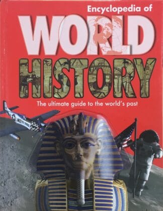 Encyclopedia of World History by Hazel Mary Martell, Anita Ganeri, Brian Williams